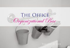 The O.C.D. Life: The Office Organizational Bar!