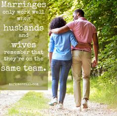 Check out this blog for important marriage advice #teamwork #love #quotes