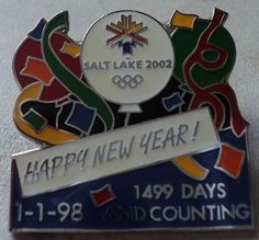 Salt Lake 2002 Olympics Happy New Year 1499 Days Pin Olympic Games Hat Badge  - This Item is for sale at LB General Store http://stores.ebay.com/LB-General-Store ~Free Domestic Shipping