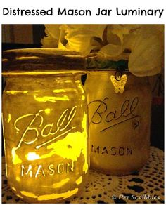 Distressed Mason Jar Candle Holder (Luminary) Tutorial - perfect for your outdoor gatherings!