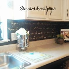 DIY Stenciled Kitchen Backsplash - I would love this on my frappe color background and written in black cursive... LOVE IT!!!