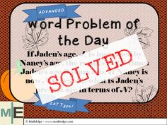 Hot off the press... Fully explained solution to the word problem of the day is here!  Get it while it's hot!  Also, don't forget to become a MathEdge insider subscribe today get updates on the latest word problems right to your email inbox.