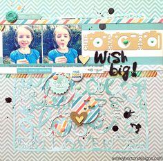 Ashley Horton Designs: Get It Scrapped!   Wish Big