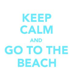 Agreed!! life motto, favorit place, beach, sweet summertim