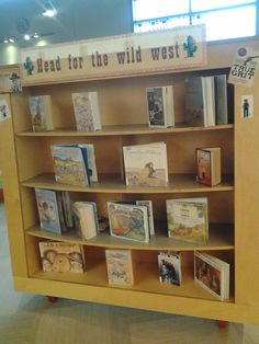 """Head for the Wild West"" book display at the Plaza branch---a very beautiful display for our young readers!"