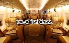 Bucket List... I mean real first class!! With the beds, the service, like on sex and the city first class