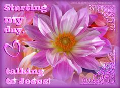 Thank you Jesus for another day to serve  glorify you in everything.