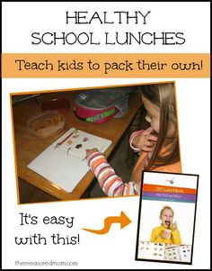 Teach kids to pack their own healthy school lunches.