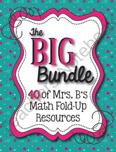 The BIG Bundle: 40 Math Fold-Up Resources Bundled into ONE! from Mrs Bs Best on TeachersNotebook.com -  (300 pages)  - All 40 of Mrs. B's math fold-up resources bundled for HUGE savings--nearly 40%!