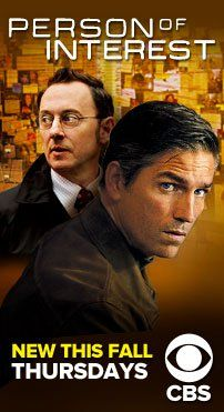 Person of Interest ... very interesting ... make you think twice about the power of the 'Big Brother'