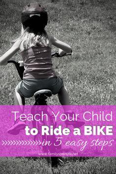 Teach Your Child to Ride a Bike via @Family Sport Life - Tara Newman