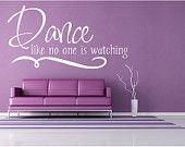 Dance like no one is watching. Oh. My. Dream dance studio right there!!