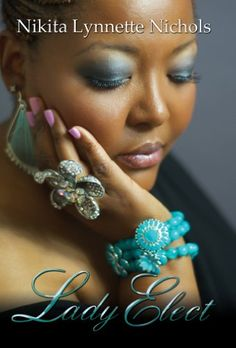 Lady Elect (Urban Christian) null,http://www.amazon.com/dp/1601628331/ref=cm_sw_r_pi_dp_PD50rb0HY8MFBGXT