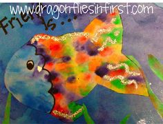 Dragonflies in First: freebie-cut out fish from coffee filters, wet, paint with watercolors, add markers/glitter