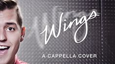"A Cappella Cover of ""Wings"" by Little Mix"