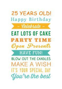 """25 years old birthday"" printable card. Customize, add text and photos. print for free!"