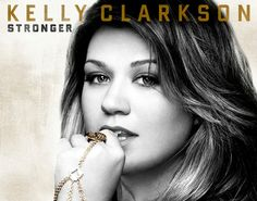 Kelly Clarkson 'Stronger' Album Lyrics song, album lyric