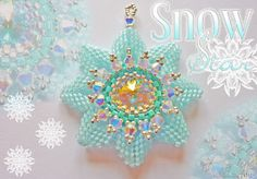 Beaded Snowflake idea - stitch bicones over top of beadwoven snowflake for 3D effect