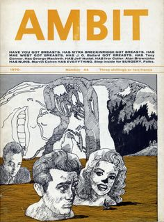 Ambit no. 44, 1970. Cover illustration: Michael Foreman. Including the cover, the issue shows six of the 13 illustrations by Foreman for the pulped American edition of The Atrocity Exhibition