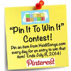 Pin It to Win It!  Visit Heidi's Facebook page to get started!  Then each time you pin an item, you get one entry until July 8, 2014! https://www.facebook.com/HeidiSongs http://www.heidisongs.com/index.php