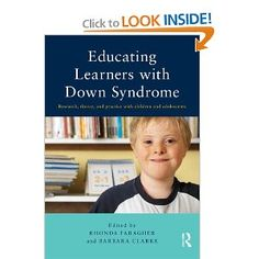 Educating Learners with Down Syndrome: Research, theory, and practice with children and adolescents: Rhonda Faragher, Barbara Clarke: 978041...