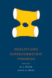 David I Olive and Peter C West (eds.), Duality and Supersymmetric Theories