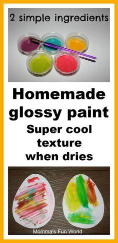 Homemade glossy paint