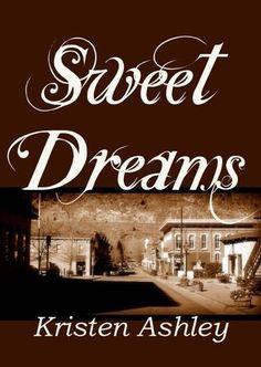 Sweet Dreams (Colorado Mountain, Book 2) - Kristen Ashley