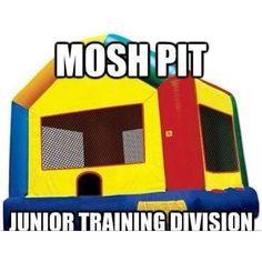 Mosh pit training.