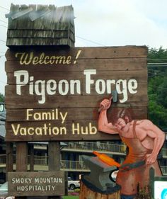 Pigeon Forge, TN : Pigeon forge sign