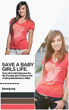 Your support this week will help provide food, love, and care to innocent baby girls who were at risk of being abandoned or killed due to China's One-Child only policy. Protect the unwanted ➤ www.sevenly.org/Dale