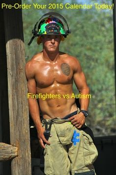 Their 2015 calendar is almost here -  FirefightersvsAutism.org