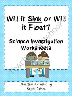 Will it Sink or Will it Float? from Ms.Cotton's Candy Shop on TeachersNotebook.com (4 pages)