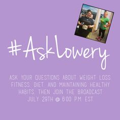 HCG Q&A. She has lost 100 pounds with HCG and she will answer your questions, just tag them with #asklowery and yours could make it into her webinar tomorrow.