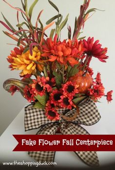 Fake Flowers and a Fall Centerpiece