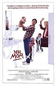 Mr. Mom.