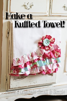 Ruffled Kitchen Towel Tutorial.. Beautiful towels, would be great detailing for throws as well!