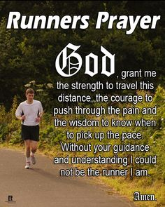 Runner's Prayer.      This is what I need