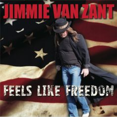 REVIEW OF:  Jimmie Van Zant – Feels Like Freedom