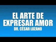 """CESAR LOZANO """"EL ARTE DE EXPRESAR EL AMOR"""""""