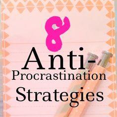 8 anti-procrastination strategies.