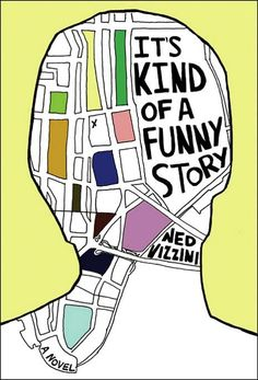 It's Kind of a Funny Story by Ned Vizzini. Good movie too.