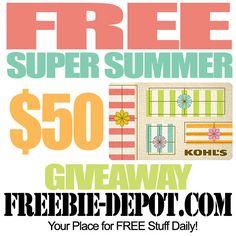 FREE Super Summer Giveaway – $50 Kohl's Card - Ends 8/25/14