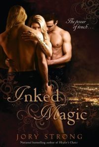 Jory Strong - inked magic Loved both books in the series