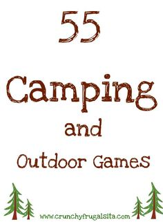 55 Outdoor and Camping Games for Kids!