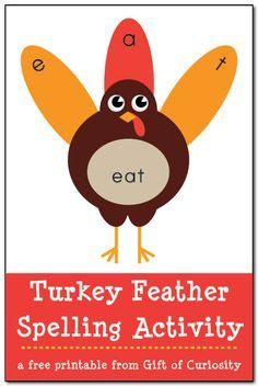 Free Turkey Feather Spelling Activity for Thanksgiving. Kids put the feathers on the turkeys while practicing some Thanksgiving-themed spelling words. Blank pages included so adults can create their own spelling words. #freeprintables || Gift of Curiosity