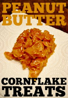 Peanut Butter Corn Flake Treats... A quick and easy 4 ingredient treat.