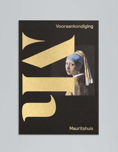 New Brand Identity for Mauritshuis by Studio Dumbar. Featured on bpando.org