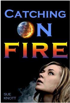 Catching On Fire by Sue Knott, http://www.amazon.com/dp/B007VTEC4S/ref=cm_sw_r_pi_dp_z0tIrb01B4AXT