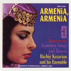 Armenia, Armenia: Armenian Songs and Dances by Hachig Kazarian Ensemble
